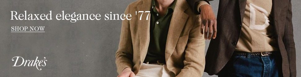 Drake's Relaxed Tailoring - Click to Shop